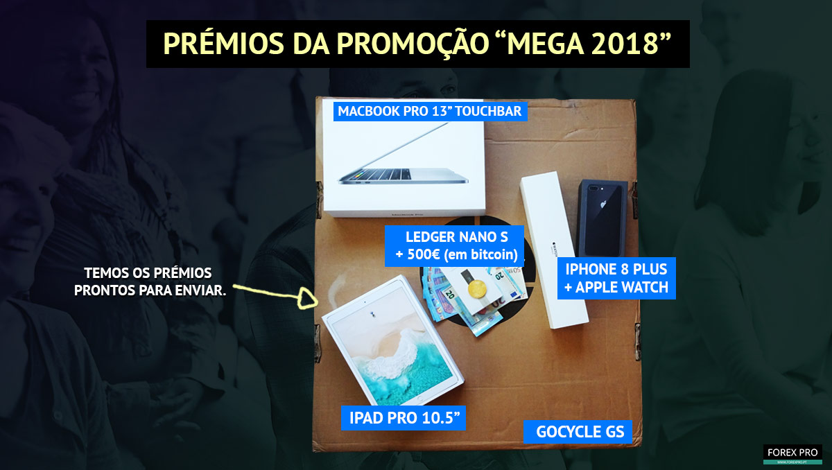 Prémios da promoção MEGA 2018 do FOREXPRO