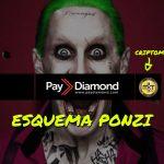PayDiamond, o Esquema Ponzi Brasileiro dos 250% (ROI) + Fraude MKTCOIN