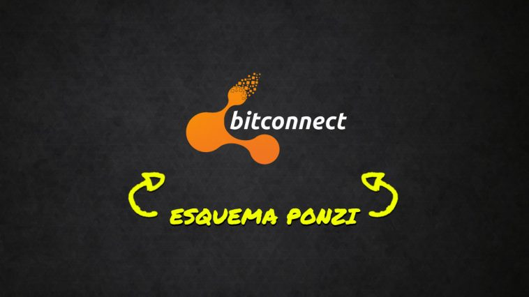 Esquema Ponzi BitConnect