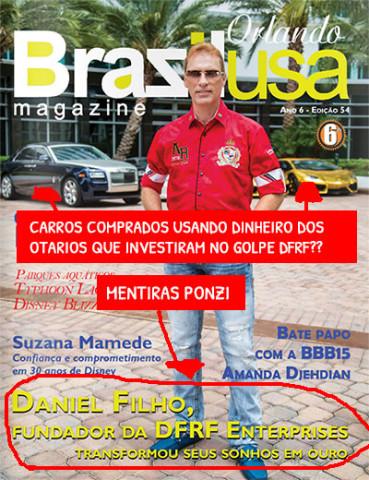 Daniel Filho, a mente e a cara por detrás do golpe DFRF Enterprises