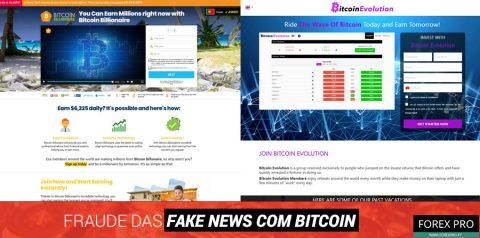 Fraude fake news Bitcoin com os sites Bitcoin Billionaire e Bitcoin Evolution